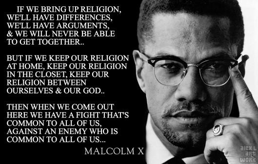 Malcolm X leave religion