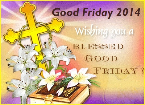 Happy Good Friday for Blog 14