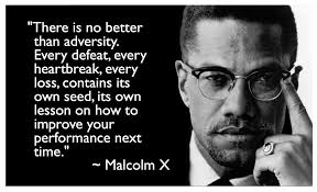 Malcom X Adversity