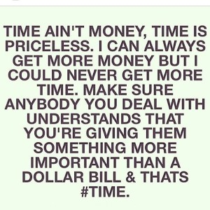 Time ain't money it's priceless